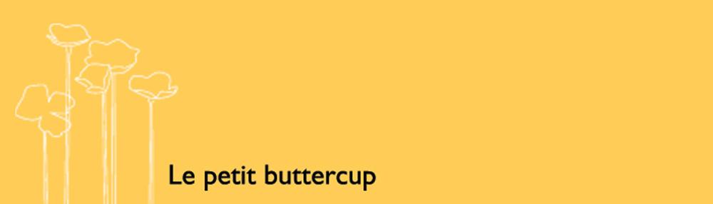 Le Petit Buttercup
