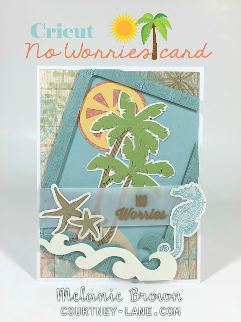 Cricut No Worries card