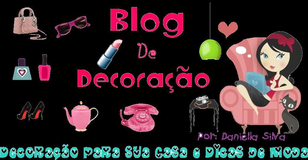 Blog de Decoração por Daniella Silva