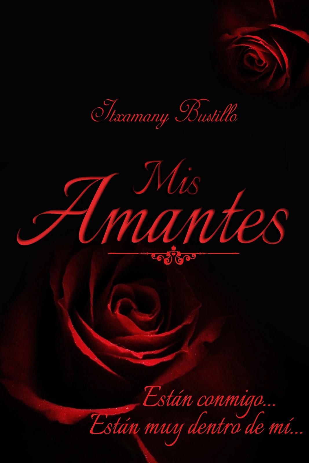 Mis Amantes (createspace)