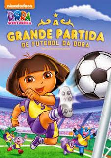 Dora A Aventureira: A Grande Partida de Futebol da Dora - DVDRip Dublado
