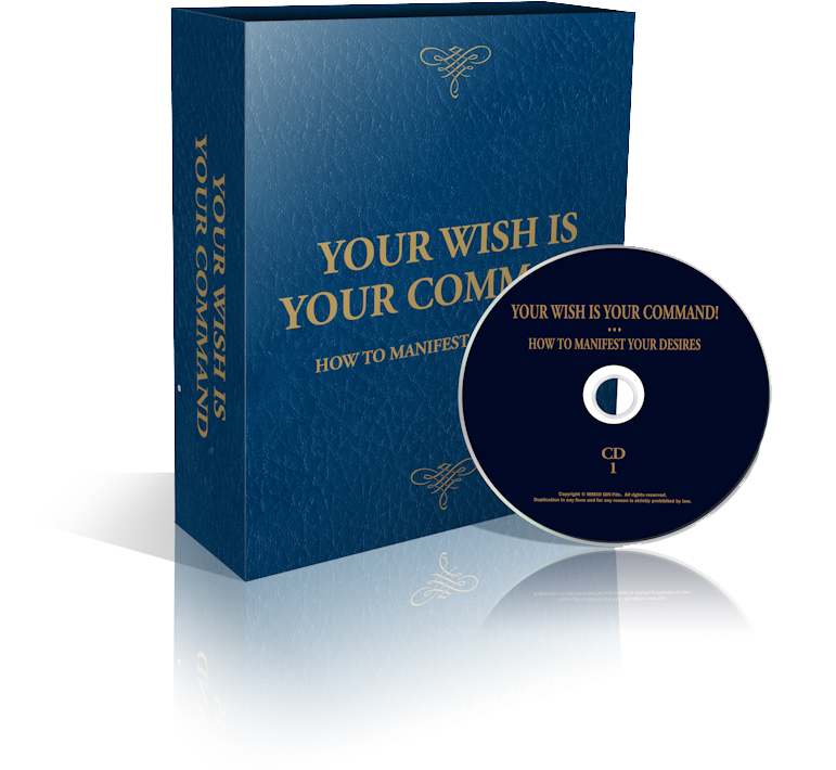 Listen to Your Wish is Your Command: Learn how to manifest your desires!