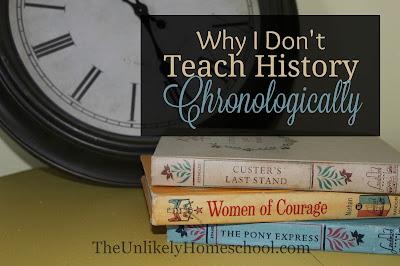 I don't think history should be taught chronologically and here's why.