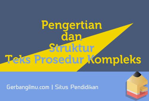 Pengertian dan Struktur Teks Prosedur Kompleks.png