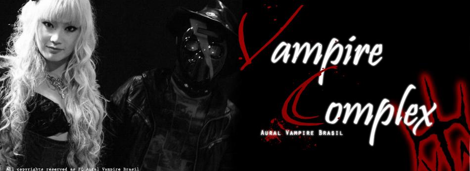 ☨ Vampire Complex  ☨