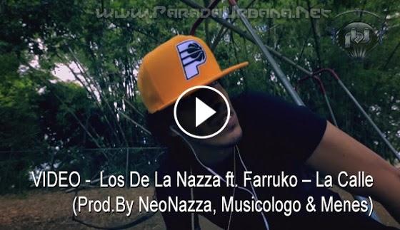VIDEO - Farruko – La Calle (Prod.By NeoNazza, Musicologo & Menes)