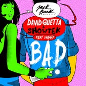 David Guetta & Showtek - Bad (feat. Vassy)