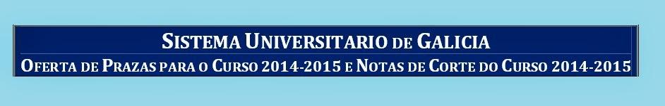 http://ciug.cesga.es/PDF/notasdecorte1415.pdf