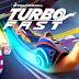 تحميل لعبة تربو فاست لأنظمة أندرويد وiOS وويندوز فون مجاناً Turbo FAST 1.06.3 APK-iOS-xap-IPA