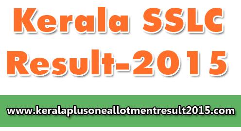 Kerala SSLC Exam Result 2015, SSLC Result 2015, SSLC Result details, Kerala SSLC exam result publishing date 2015, SSLC 16/4/2015,