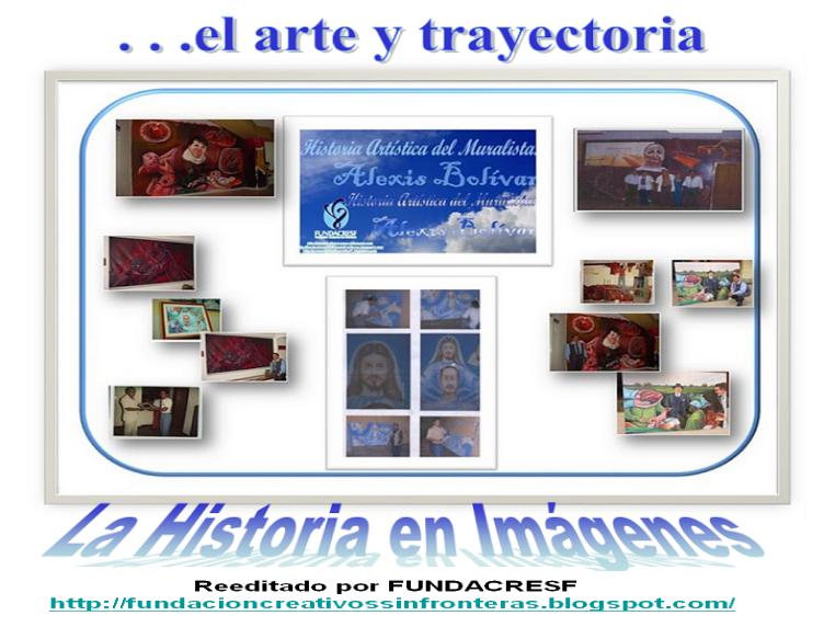 Alexis  Bolívar . . .Historia en Imágenes