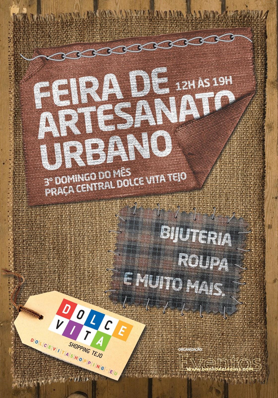 Aparador Madeira Rustica ~ Artes na Rua Artesanato Urbano Cartaz da Feira de Artesanato Urbano no Dolce Vita Tejo