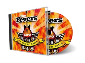 The Fevers: Os Reis Do Baile