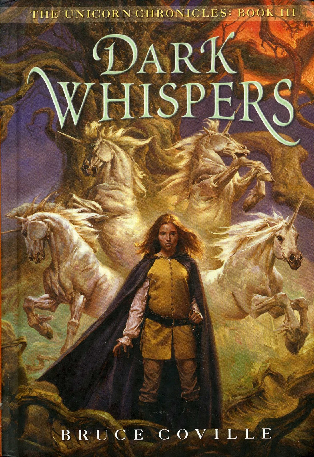 Dark Whispers The Unicorn Chronicles, Book 3