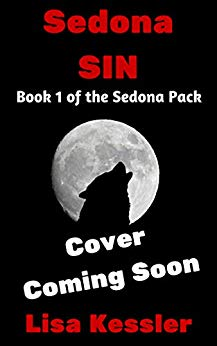 Sedona Sin (Sedona Pack Book 1) by Lisa Kessler (PNR)