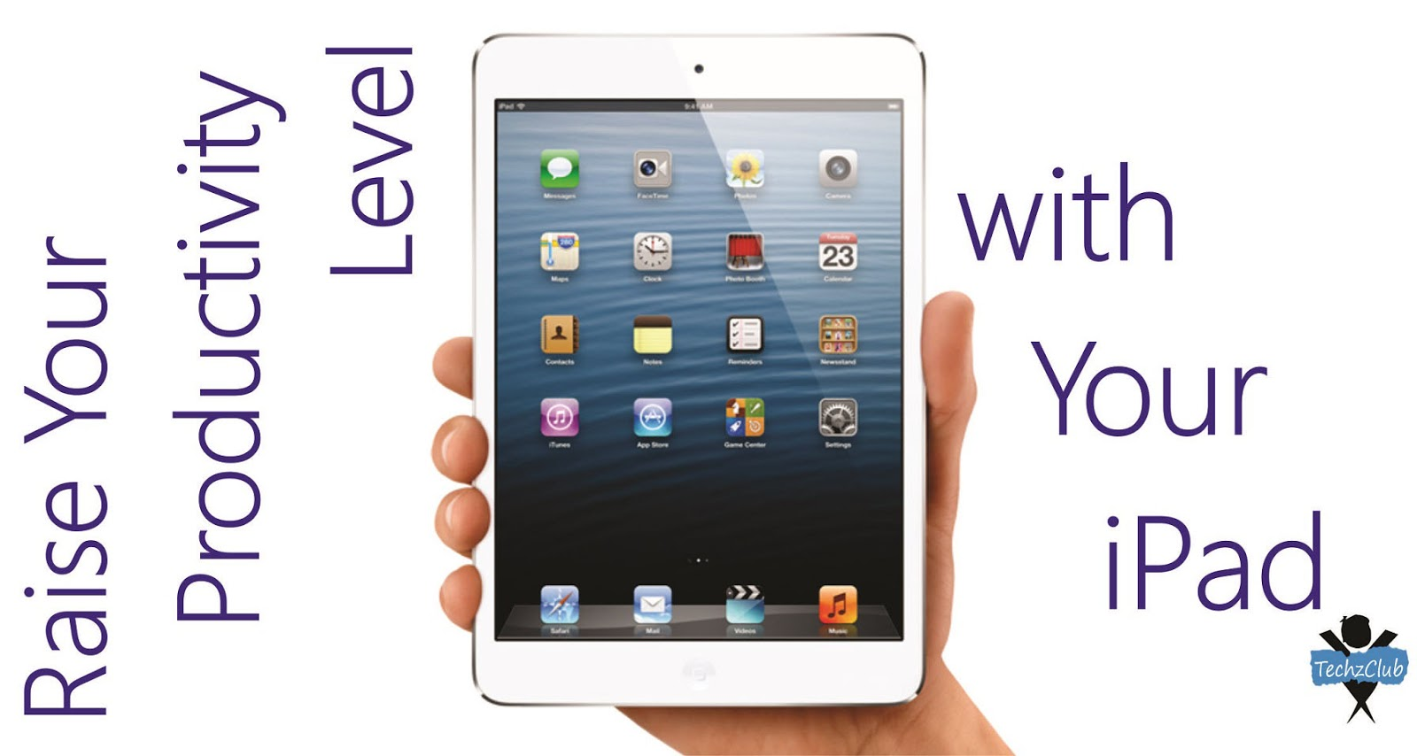 Raise Your Productivity Level with Your iPad !