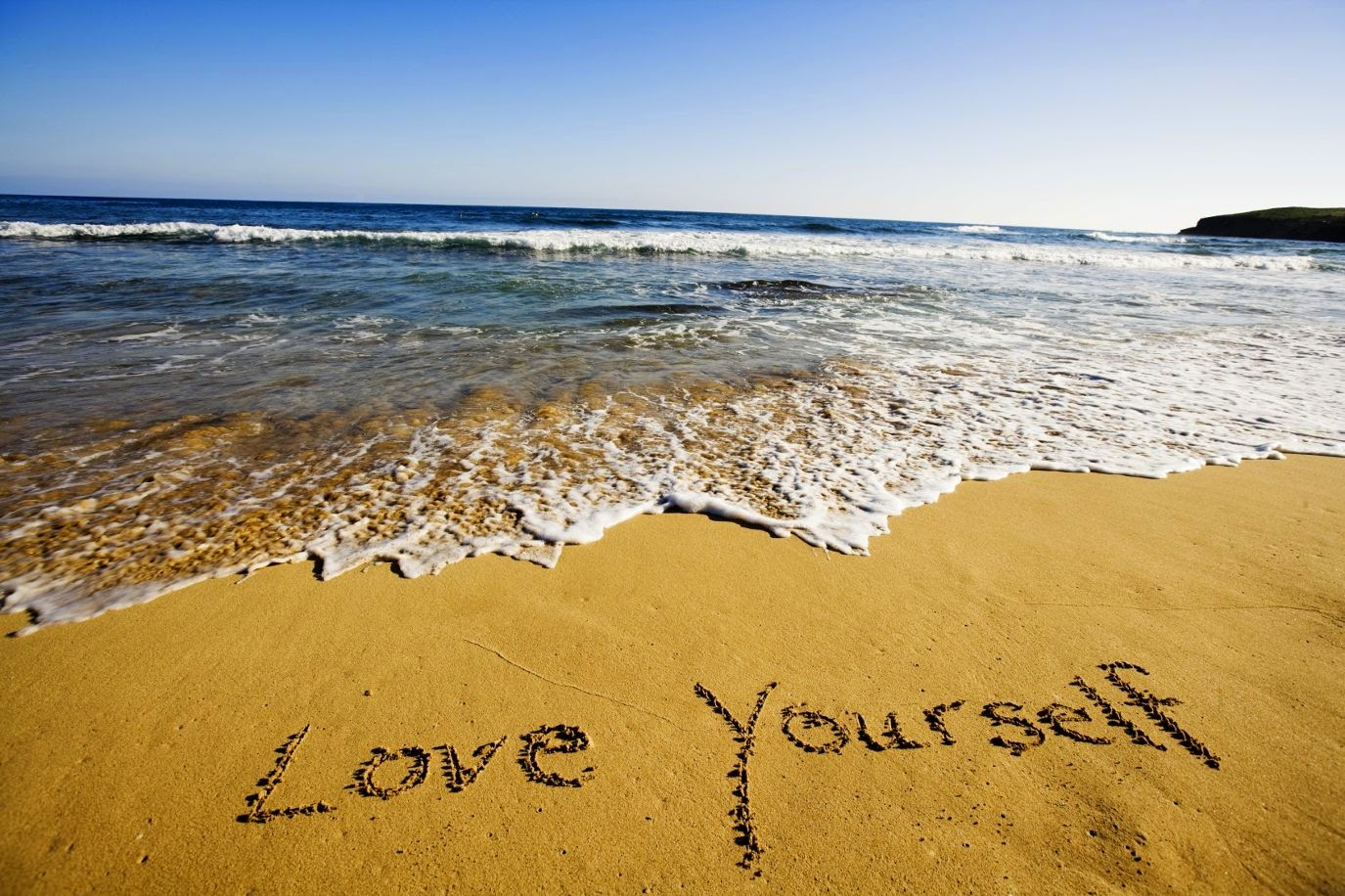 Next,   Learn to LOVE YOURSELF.  Then,  you can LOVE others.