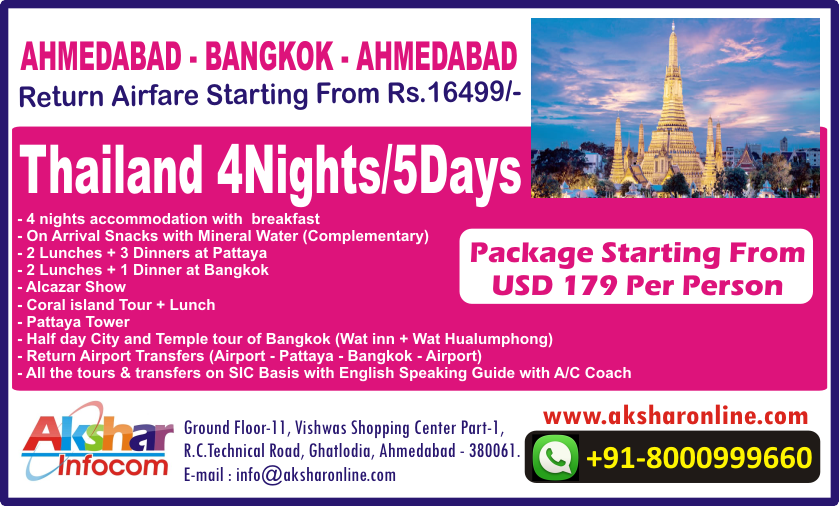 Ahmedabad - Bangkok - Ahmedabad Cheap Airfare - Thailand Package From 179USD for 4Nights/5Days