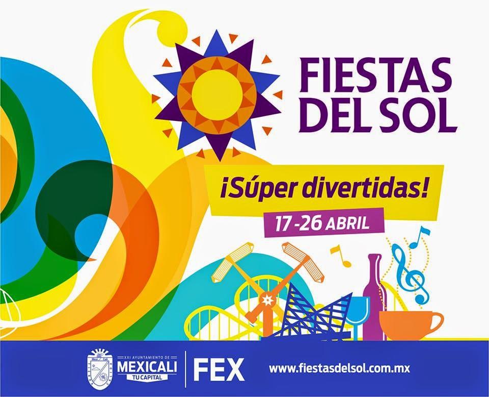 Fiestas del sol 2015 mexicali abril ferias de m xico for Eventos plaza del sol