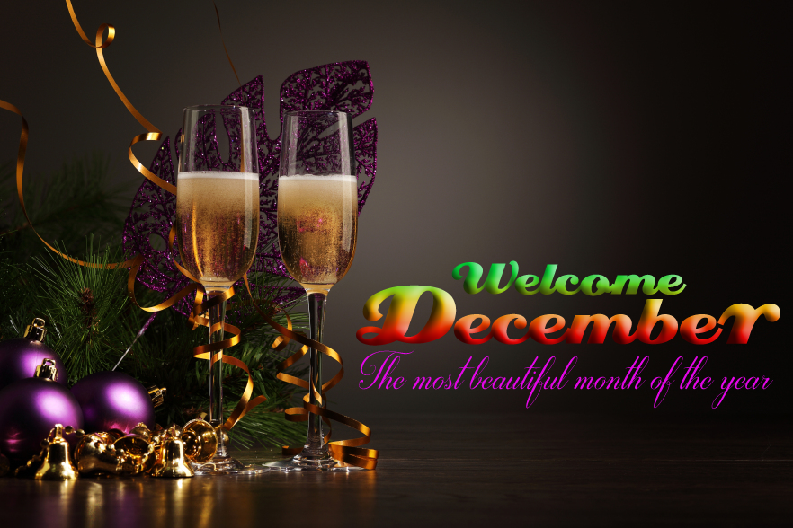 Welcome december the most beautiful month of the year 2 png 882 215 588