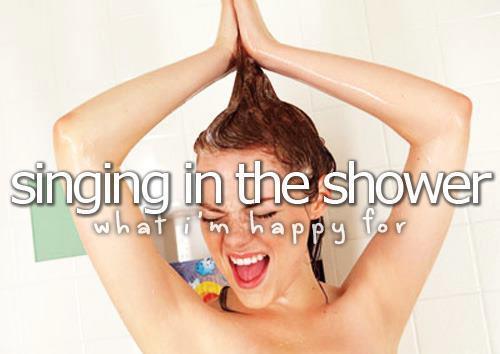 singing in the shower love is life. Black Bedroom Furniture Sets. Home Design Ideas