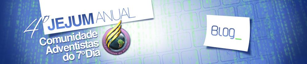 Jejum Anual das Comunidades Adventistas das Redes Virtuais