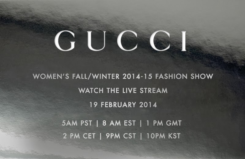 Watch Gucci's Fall/Winter 2014 Show LIVE TODAY!