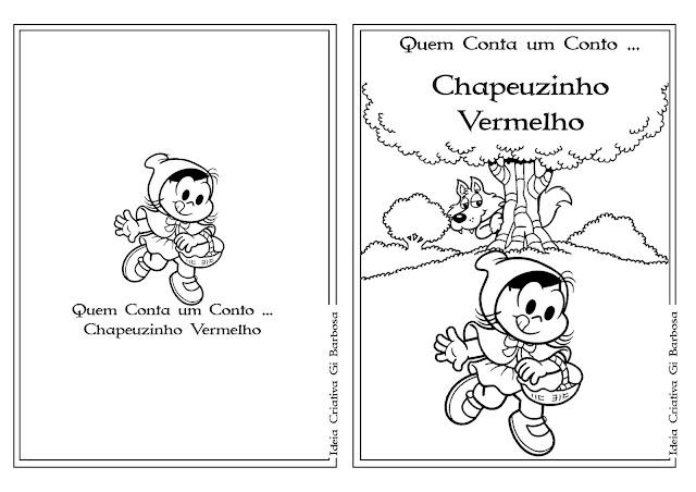 Atividades  Conto Chapeuzinho Vermelho pra Colorir Educação Infantil / Turma da Mônica