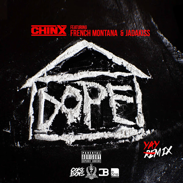 Chinx - Dope House (Remix) [feat. French Montana, Jadakiss] - Single Cover