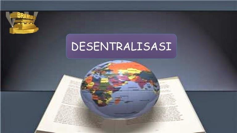 Desentralisasi Dalam Pemerintahan