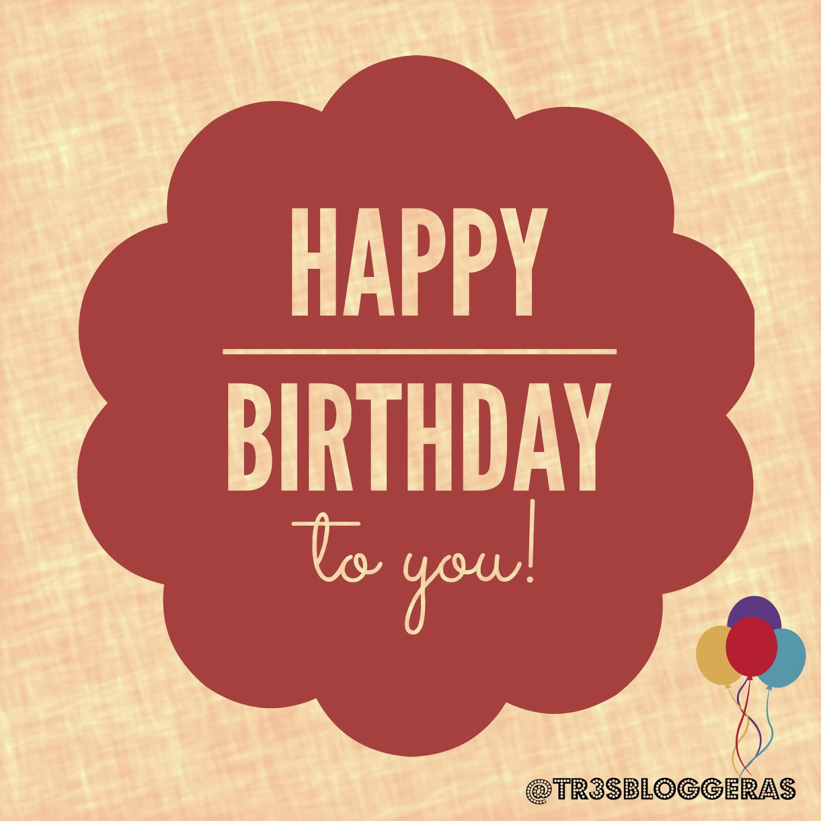 happy birthday to you! @tr3s.bloggeras