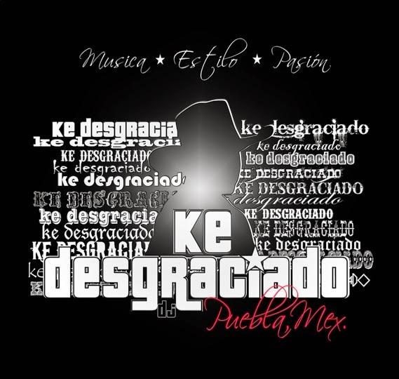 Ke-Desgraciado