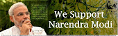 WE SUPPORT NARENDRABHAI MODI