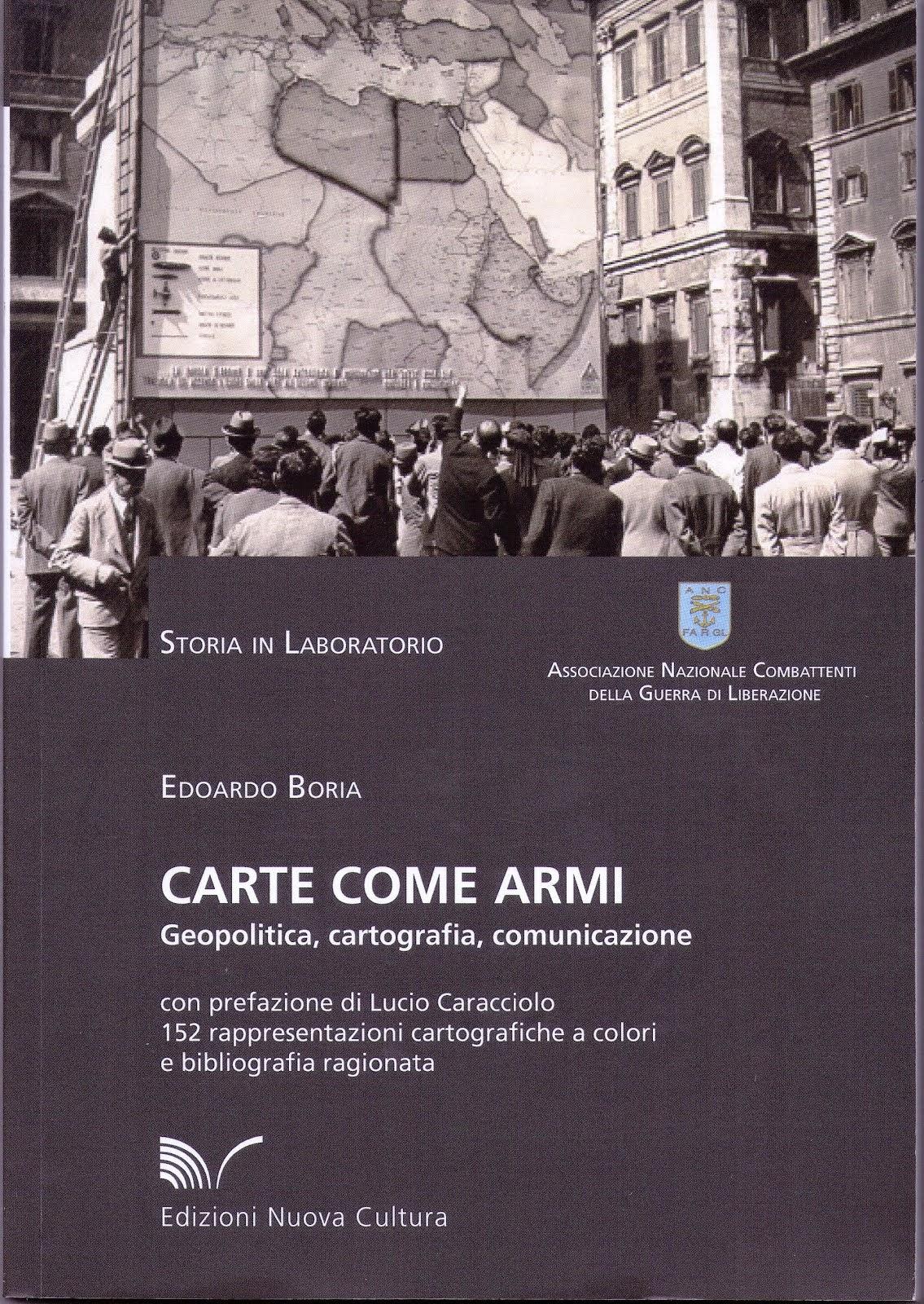 Carte come armi. geopolitica.cartografia.comunicazione