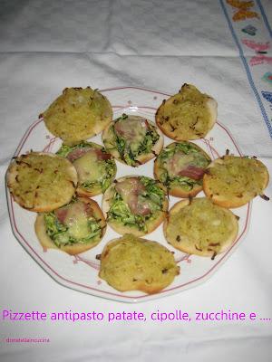 pizzette antipasto, patate, cipolle, zucchine e .............