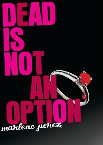 Dead Is Not an Option Cover
