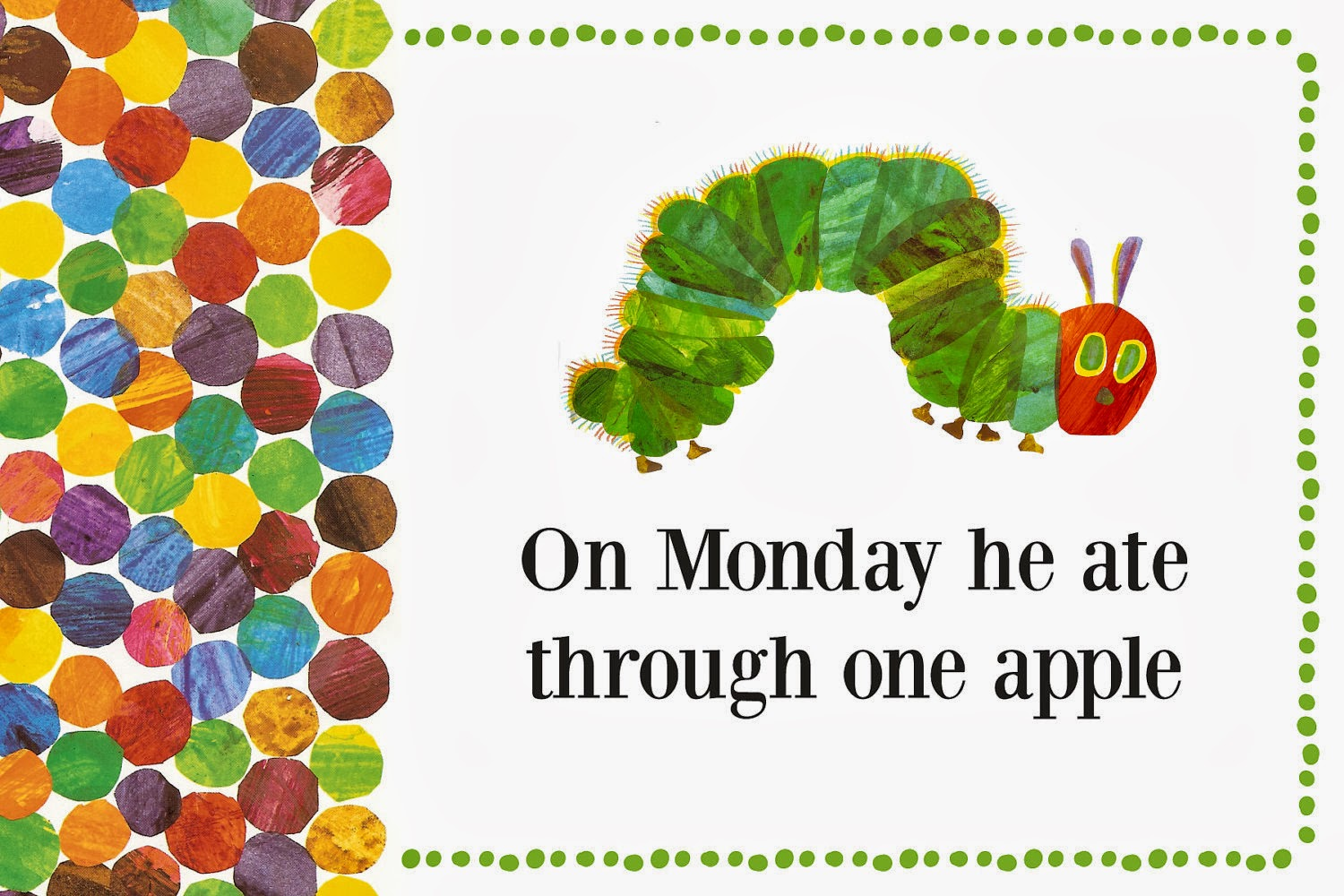 Very Hungry Caterpillar Sun Published in 1969 or you