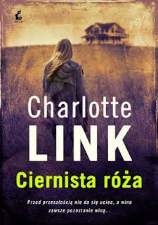 Charlotte Link Ciernista róża