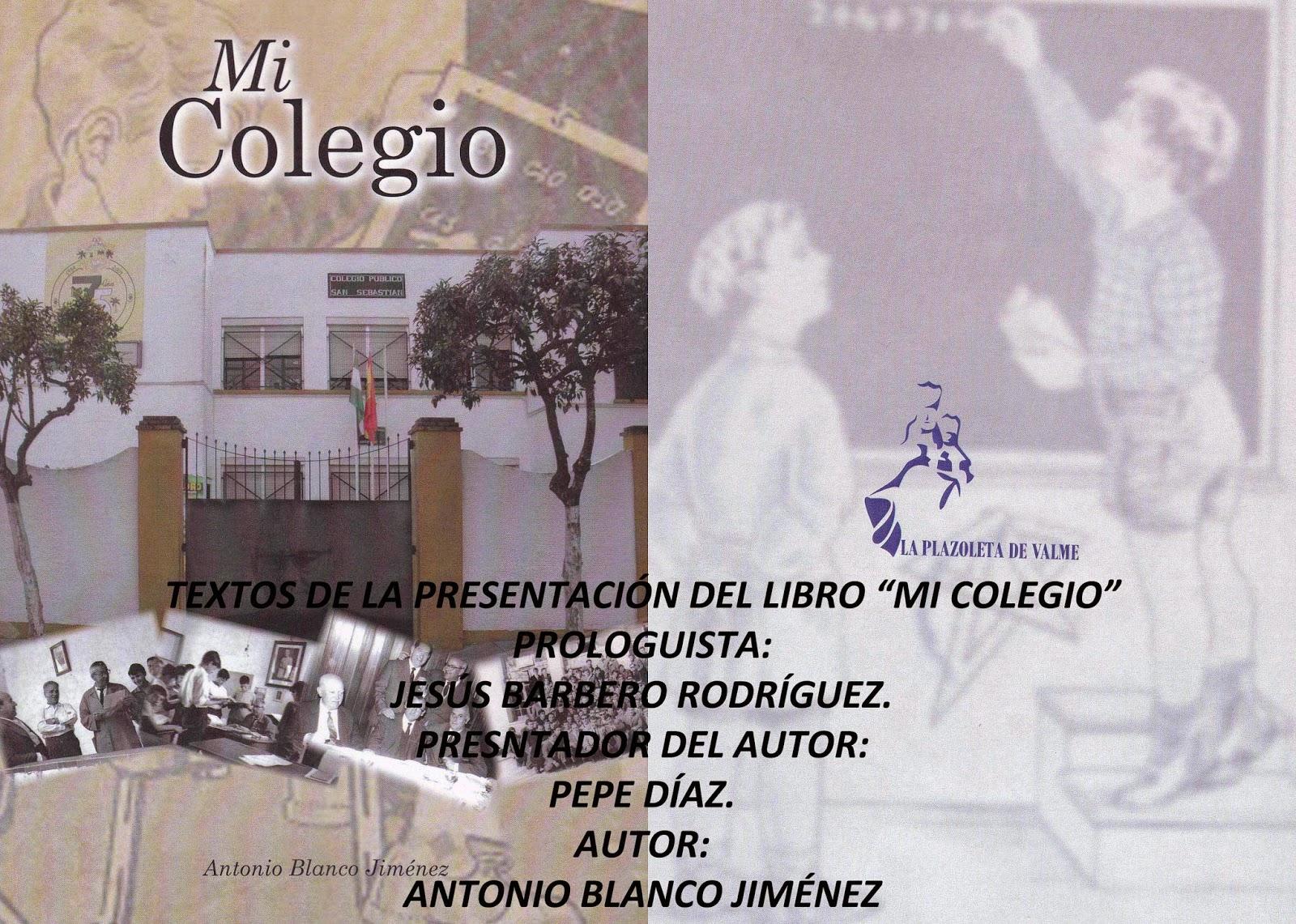 Textos de la Presentación del libro MI COLEGIO