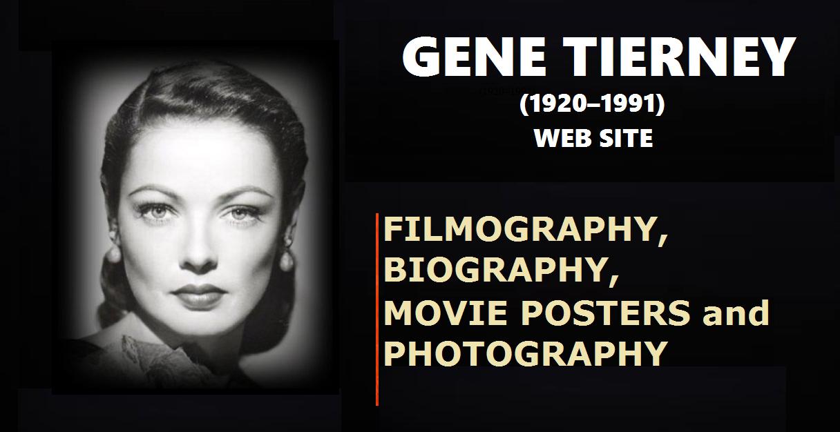 GENE TIERNEY: WEB SITE