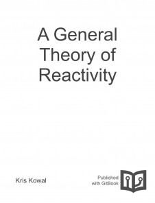 A General Theory of Reactivity