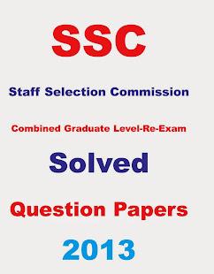 SSC COMBINED GRADUATE LEVEL RE EXAM 2013