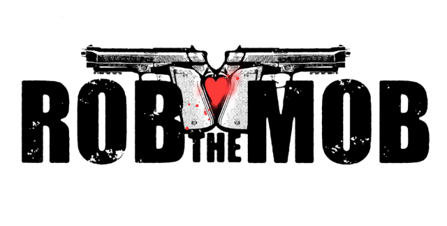 La película Rob the Mob