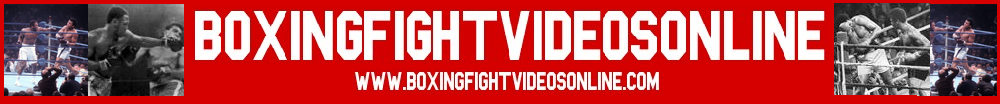 Boxing Fight Videos Online