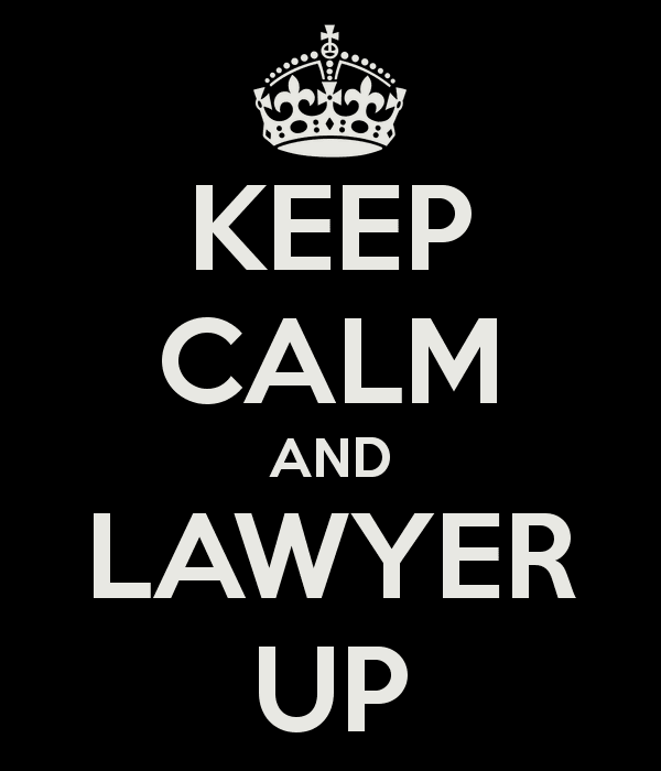 Keep Calm, Lawyer Up, lawyer,meme
