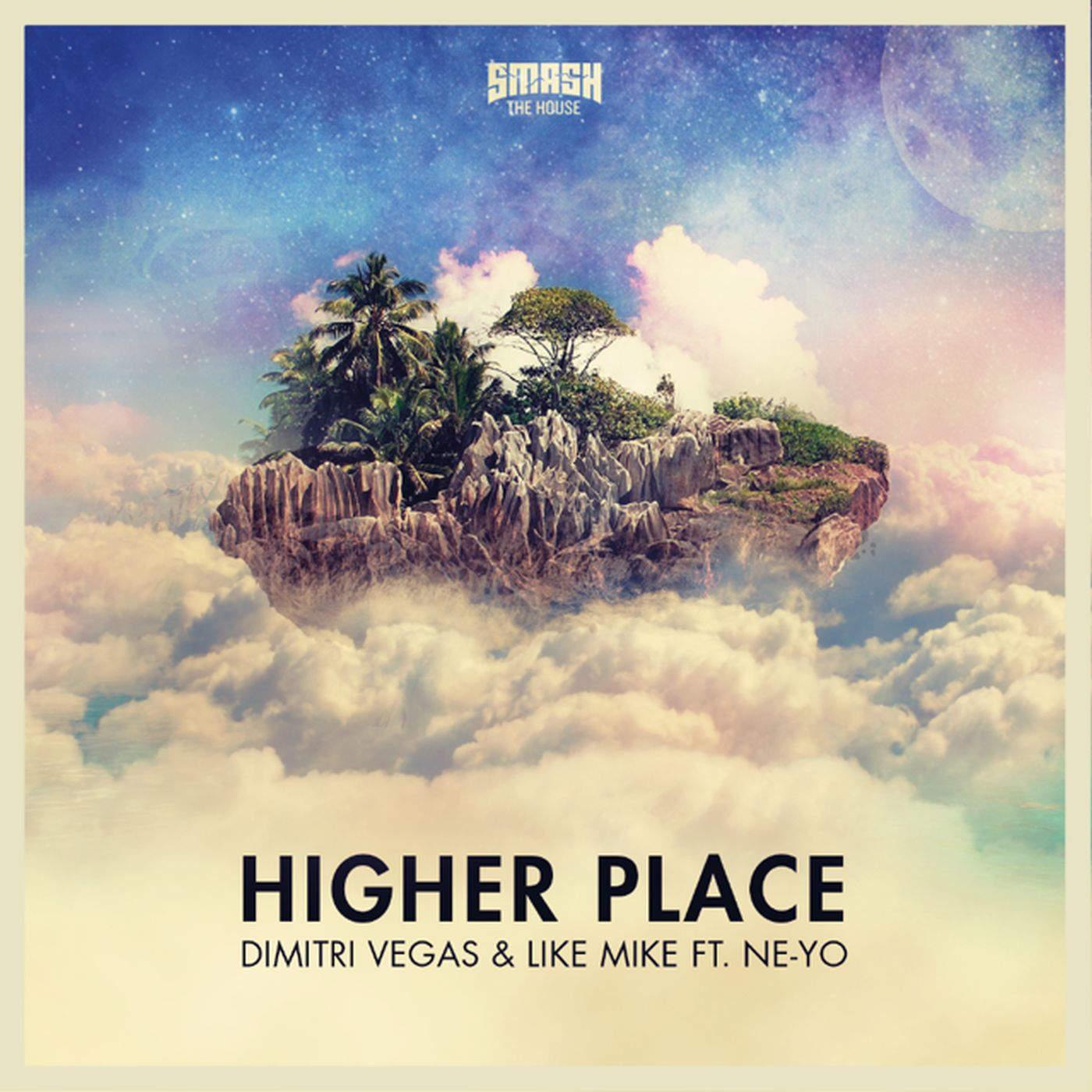 Dimitri Vegas & Like Mike - Higher Place (feat. Ne-Yo) - Single Cover