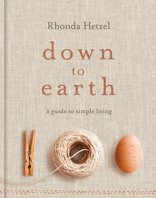 DOWN TO EARTH, a guide to simple living