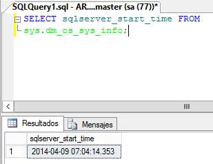 MSSQL: Ver cuando se ha iniciado el servicio