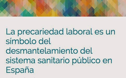CONTRA LA PRECARIEDAD LABORAL SANITARIA.