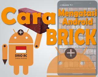 Memperbaiki Android yang Bricku | Mati Total - Drio AC, Dokter Android
